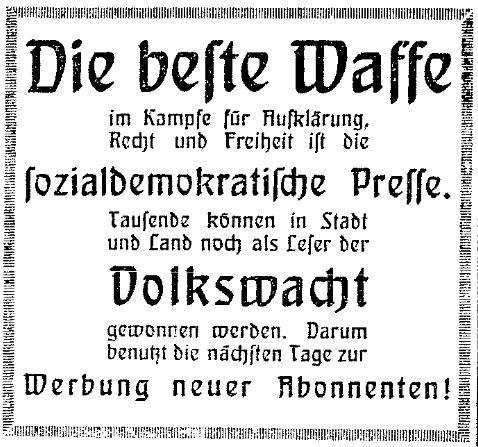 Sozialdemokratische Presse als Waffe für Aufklärung, Recht und Freiheit: Die »Volkswacht« (Westpreußen) rief am 3. April 1914 zur Werbung weiterer Abonnenten auf.