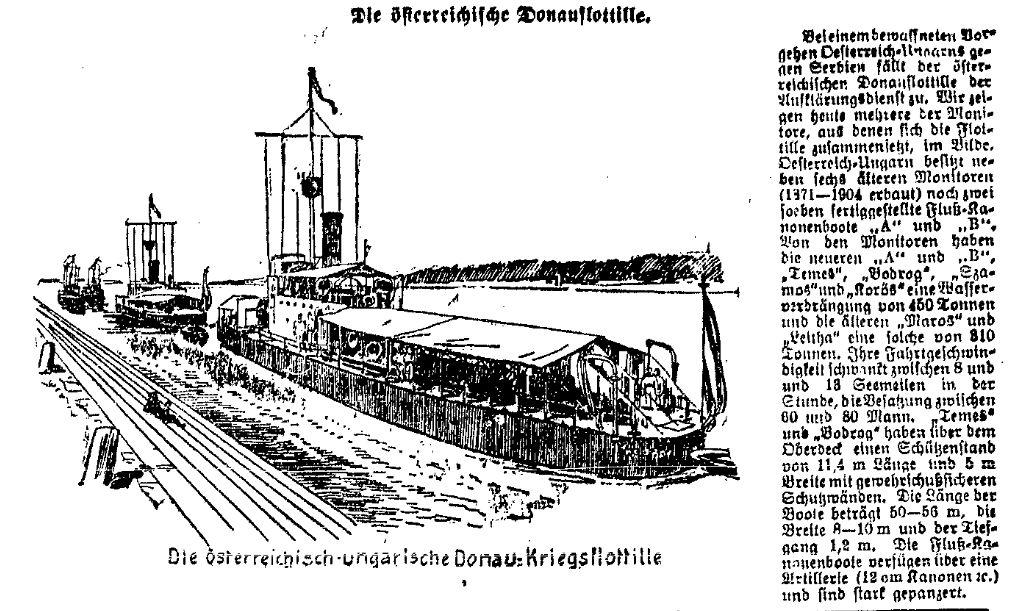 Österreich-Ungarn verfügte mit der Donauflottille über eine kleine Kriegsflotte für Binnengewässer. Gleich zu Beginn des Kriegs wurden die Kanonenboote eingesetzt. Ausschnitt aus der »Volkswacht« für Schlesien, Posen und die Nachbargebiete vom 28. Juli 1914.