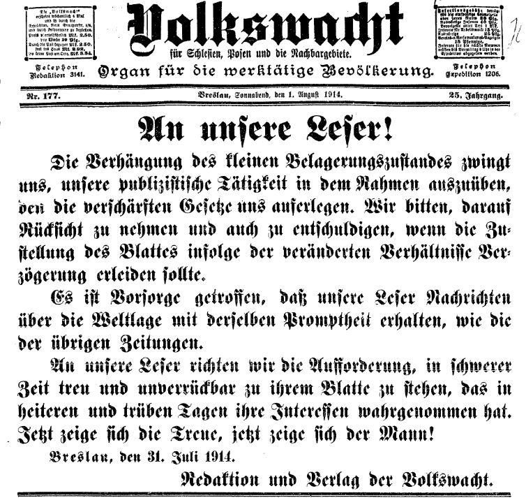 Am 1. August 1914 veröffentlichte die Redaktion der »Volkswacht« für Schlesien, Posen und die Nachbargebiete diese Meldung.