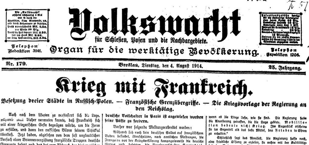 Krieg mit Frankreich – Schlagzeile der »Volkswacht« für Schlesien, Posen und die Nachbargebiete vom 4. August 1914.